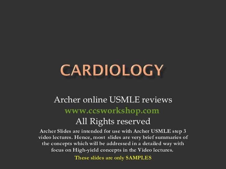 Archer online USMLE reviews www.ccsworkshop.com   All Rights reserved Archer Slides are intended for use with Archer USMLE...