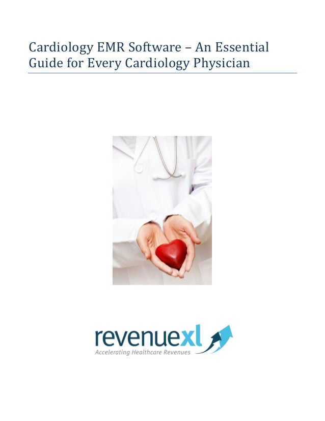 Cardiology EMR Software - Essential Guide for every Cardiologist