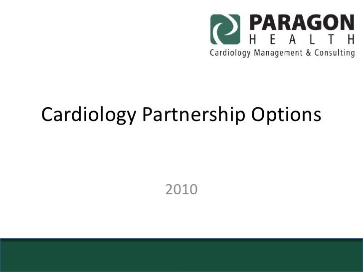 Cardiology Partnership Options<br />2010<br />