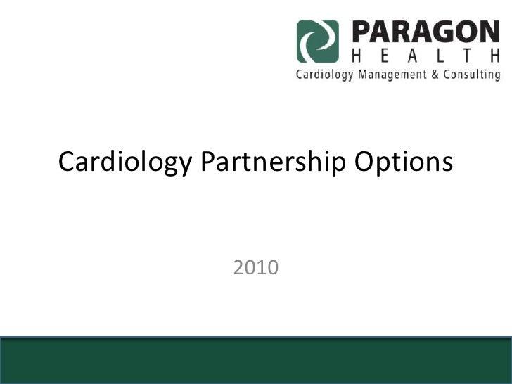 Cardiology partnership options 2010