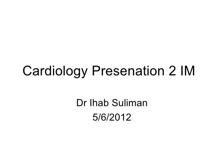 Cardiology presenation 2 im modified