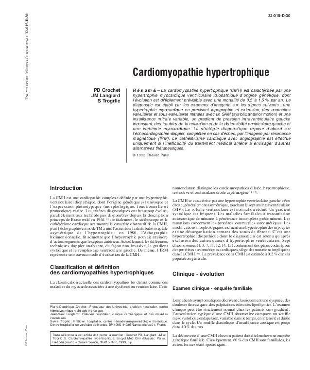 32-015-D-30  Cardiomyopathie hypertrophique  PD Crochet  JM Langlard  S Trogrlic  R é s u m é. – La cardiomyopathie hypert...