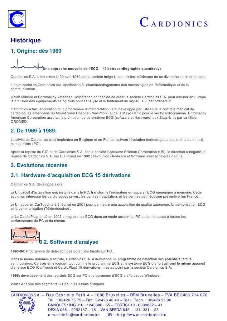 CARDIONICS Historique 1. Origine: dès 1969                       Une approche nouvelle de l'ECG : l'électrocardiographie q...