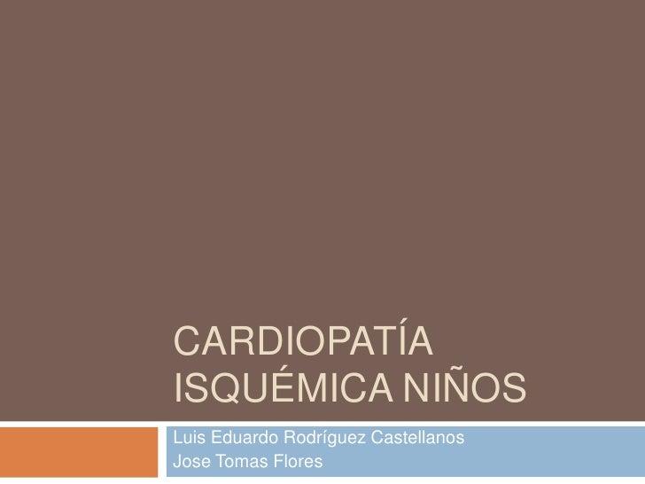 Cardiopatía isquémica niños