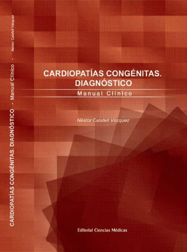 CARDIOPATÍAS CONGÉNITAS      DIAGNÓSTICO        Manual Clínico               1