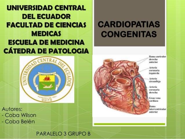 UNIVERSIDAD CENTRAL DEL ECUADOR FACULTAD DE CIENCIAS MEDICAS ESCUELA DE MEDICINA CÁTEDRA DE PATOLOGIA  Autores: - Coba Wil...