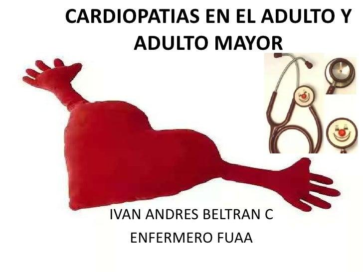 Cardiopatias en el adulto y adulto mayor