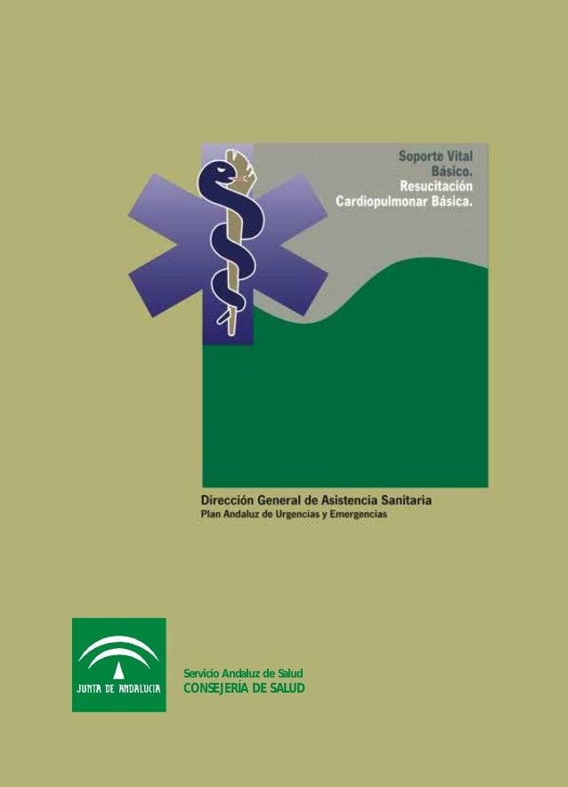 Servicio Andaluz de Salud CONSEJERÍA DE SALUD Servicio Andaluz de Salud CONSEJERÍA DE SALUD portada cardiopu 6/7/07 10:50 ...
