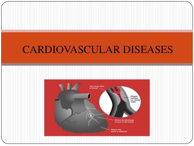 Cardio vascular diseases