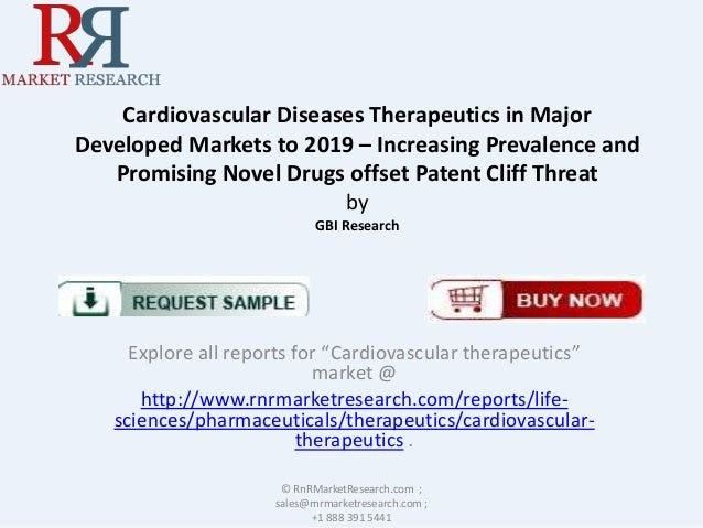 Cardiovascular Diseases Therapeutics in Major Developed Markets to 2019 – Increasing Prevalence and Promising Novel Drugs ...