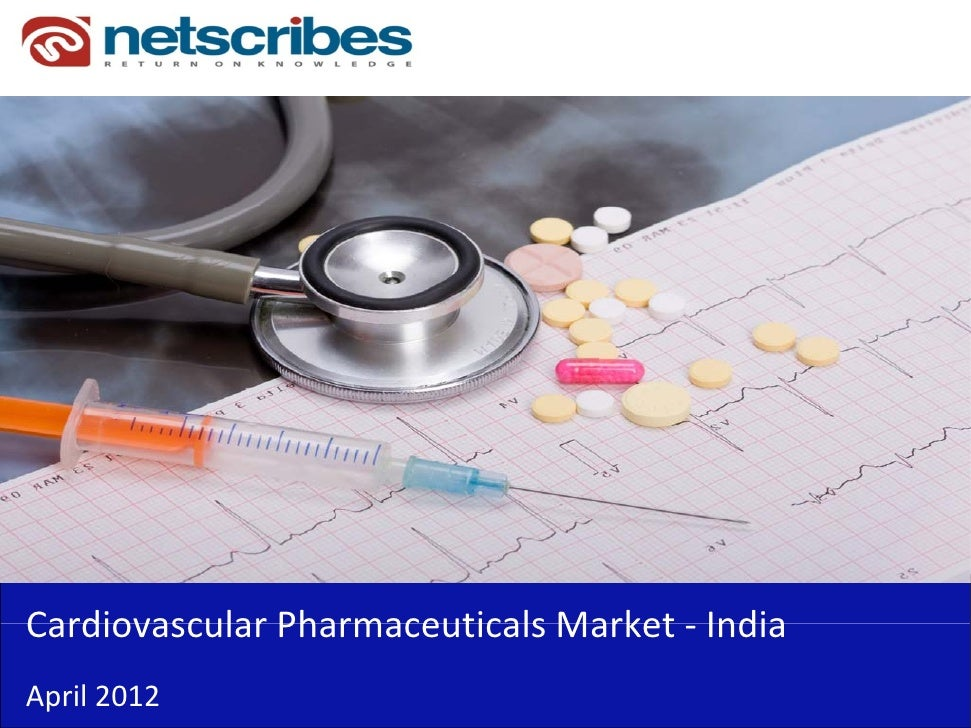 Market Research Report :  Cardiovascular Pharmaceuticals Market in India 2012