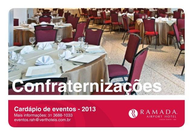 facebook.com/ramada.brasil @ramadabrasil www.ramadabrasil.com.br