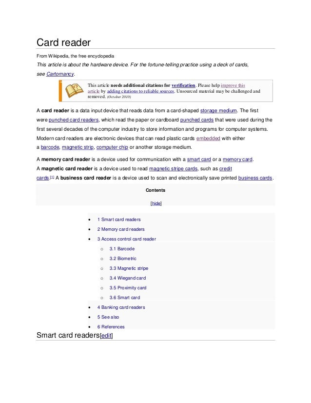 Card reader From Wikipedia, the free encyclopedia This article is about the hardware device. For the fortune-telling pract...
