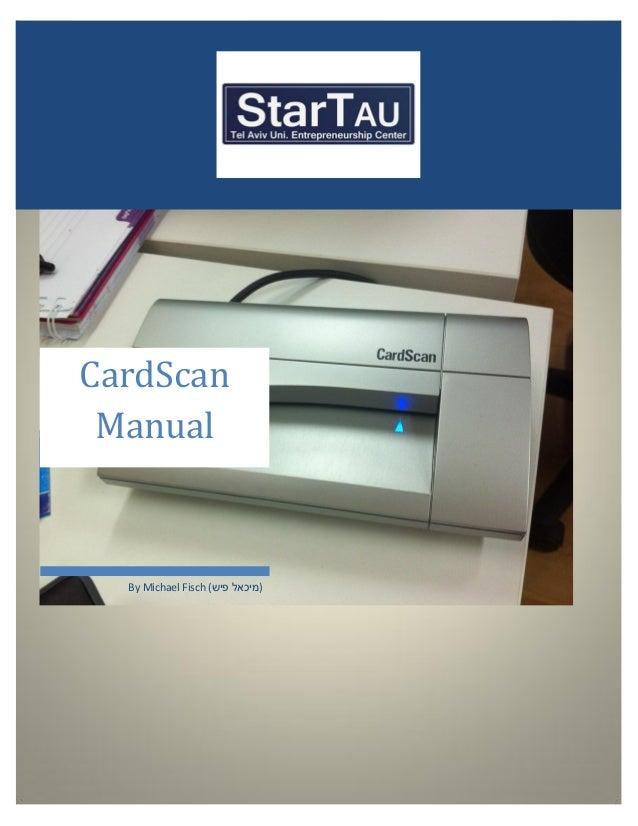 CardScan Manual  By Michael Fisch ()מיכאל פיש