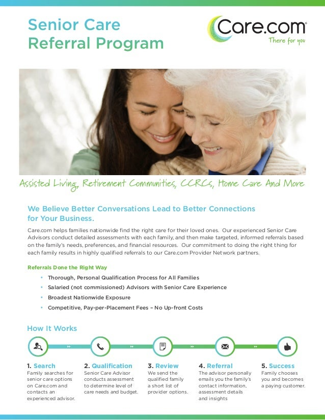 Senior Care Referral ProgramAssisted Living, Retirement Communities, CCRCs, Home Care And More We Believe Better Conversat...