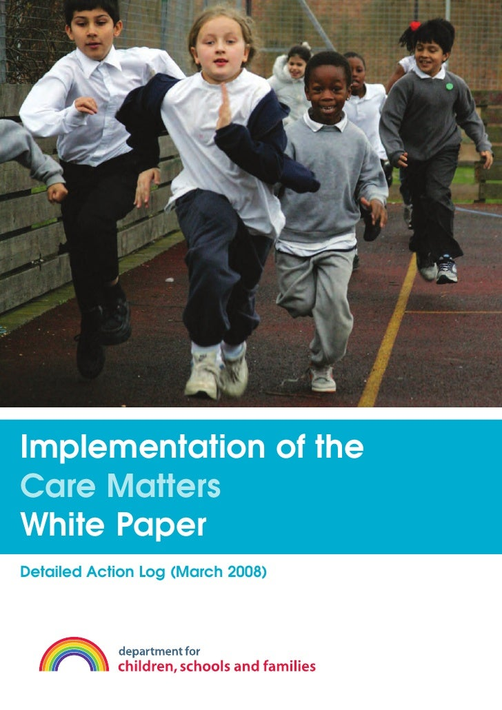 Implementation of the Care Matters White Paper Detailed Action Log (March 2008)