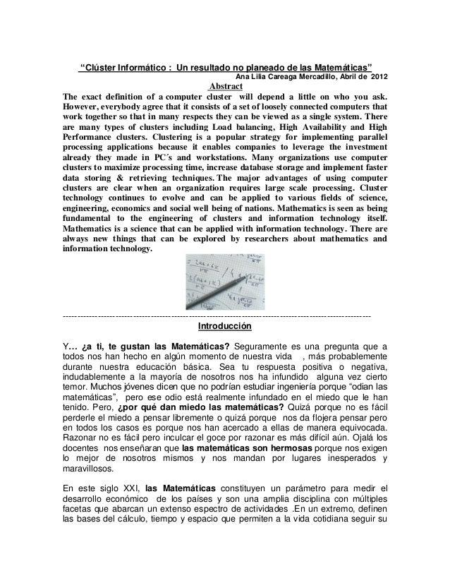 """Clúster Informático : Un resultado no planeado de las Matemáticas""Ana Lilia Careaga Mercadillo, Abril de 2012AbstractThe ..."