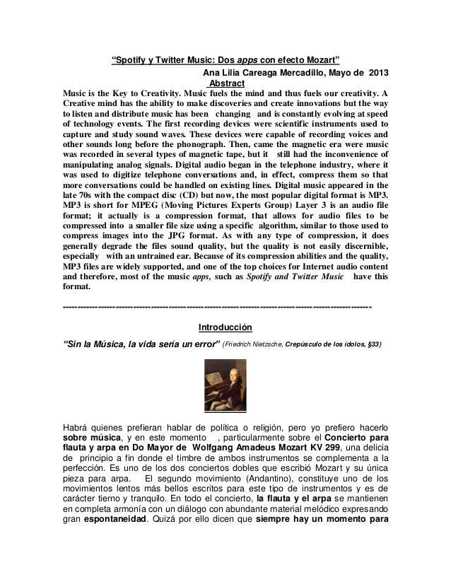 """Spotify y Twitter Music: Dos apps con efecto Mozart""Ana Lilia Careaga Mercadillo, Mayo de 2013AbstractMusic is the Key to..."