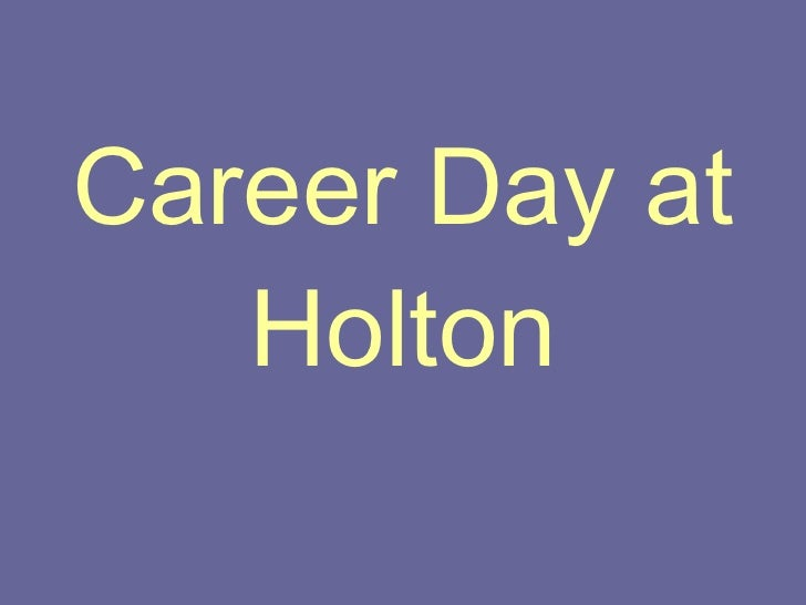Career Day at Holton