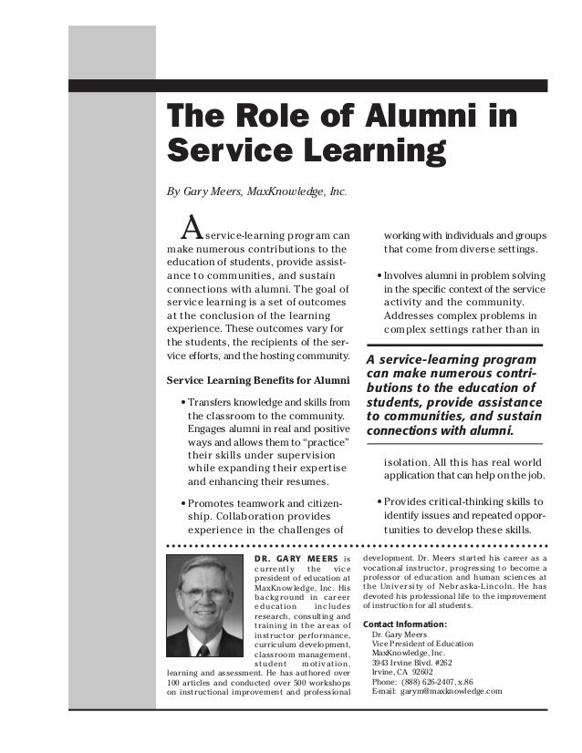 The Role of Alumni inService LearningBy Gary Meers, MaxKnowledge, Inc.   A     service-learning program canmake numerous c...