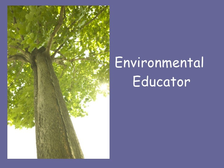 Career   Environmental Educator