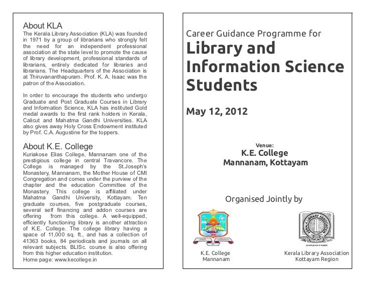 About KLAThe Kerala Library Association (KLA) was founded        Career Guidance Programme forin 1971 by a group of librar...