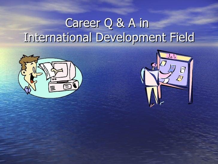 Career Q & A in  International Development Field