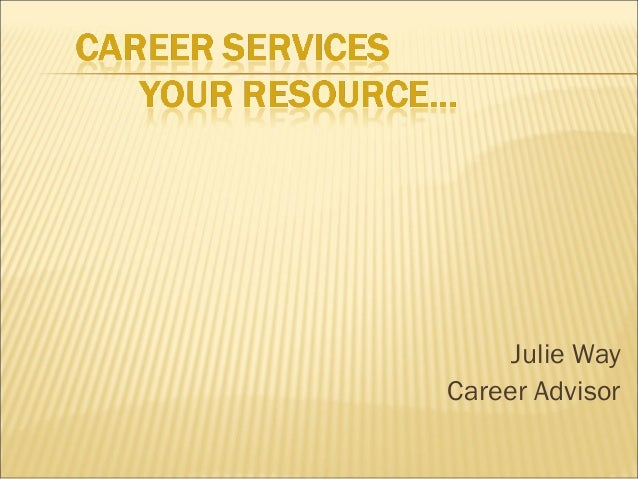 Julie Way Career Advisor