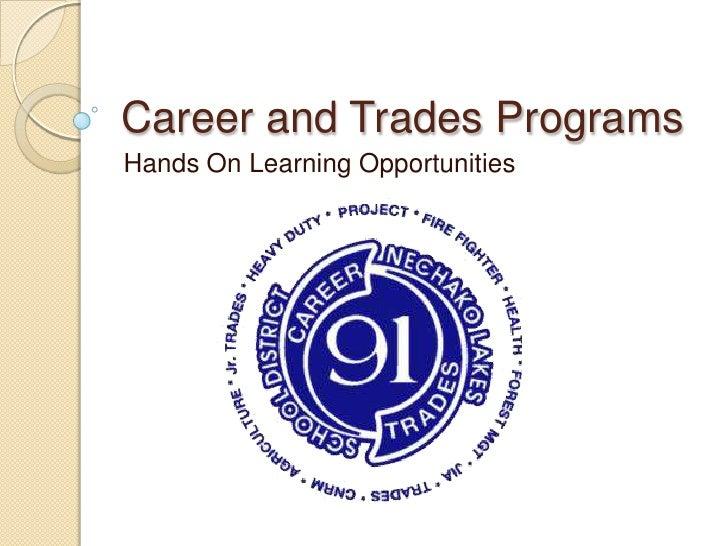 Nechako Lakes - Career and Trades Programs