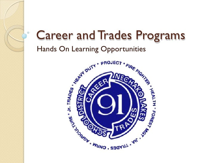 Career and Trades Programs Hands On Learning Opportunities