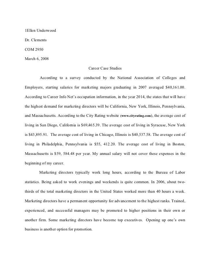1Ellen UnderwoodDr. ClementsCOM 2950March 6, 2008                                      Career Case Studies         Accordi...