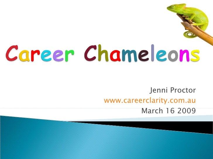 Jenni Proctor www.careerclarity.com.au March 16 2009