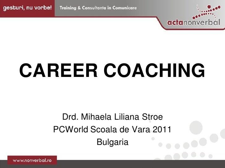 Career coaching  event pc world 2011