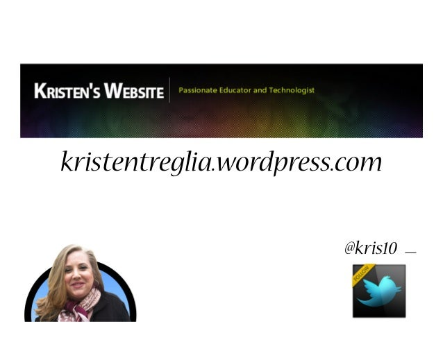 kristentreglia.wordpress.com @kris10 _