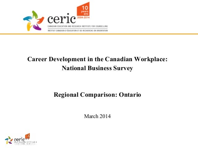 Career development in the canadian workplace, national business survey ontario