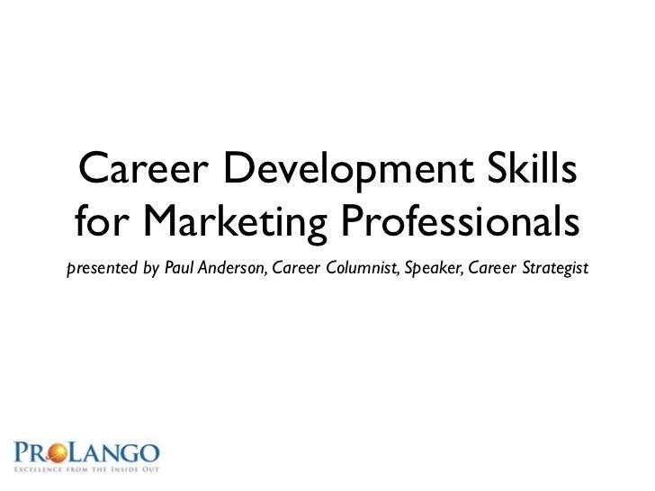 Career Development Skills for Marketing Professionals