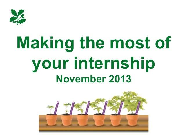 Making the most of your internship November 2013  Heelis