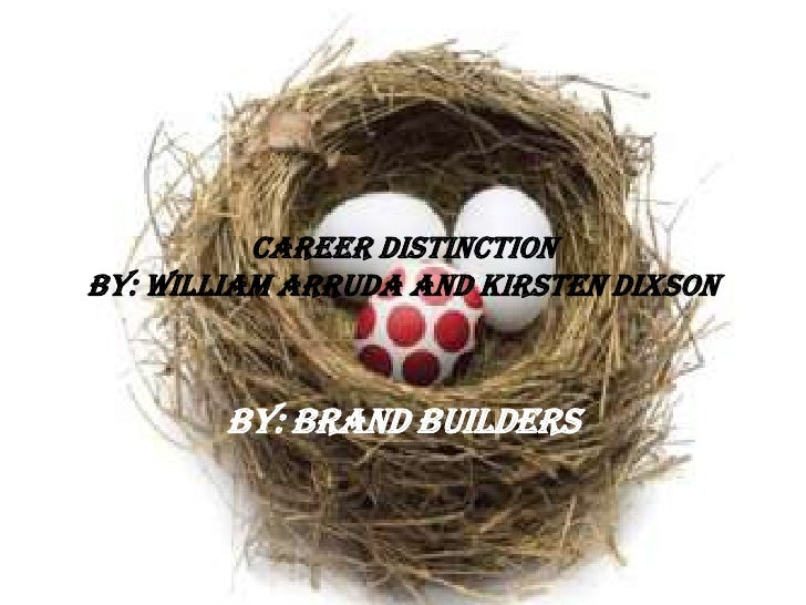 Career DistinctionBy: William Arruda and Kirsten Dixson<br />By: Brand Builders<br />