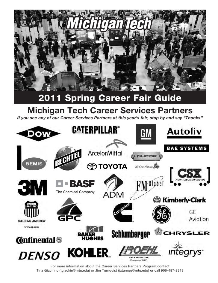 2011 Spring Career Fair Guide     Michigan Tech Career Services PartnersIf you see any of our Career Services Partners at ...