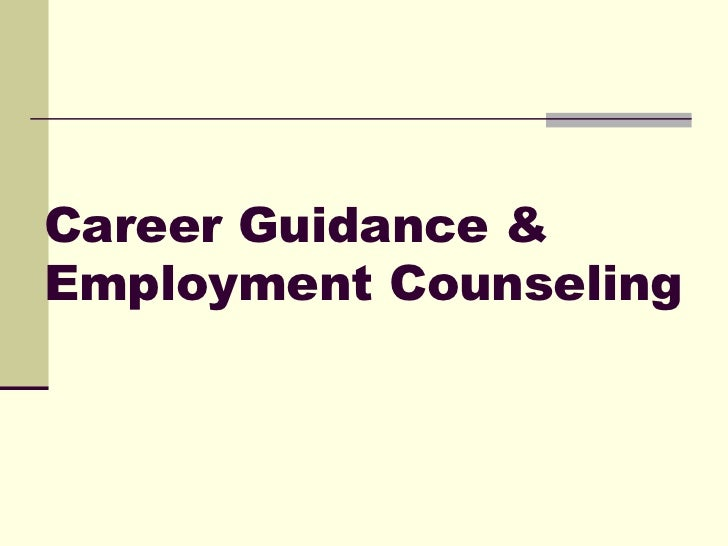 Career guidance & employment counseling