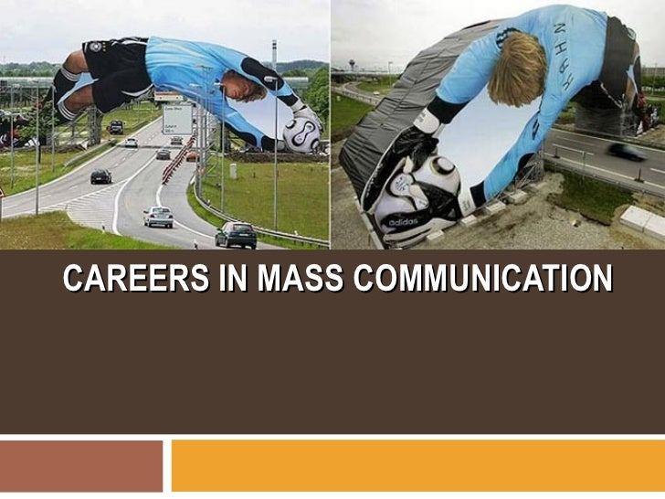 Career in mass communications