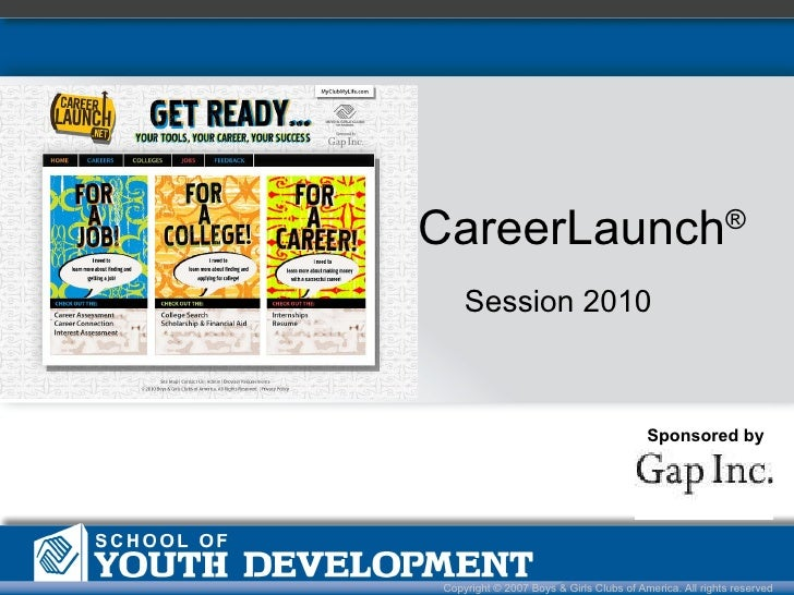 CareerLaunch ® Sponsored by Session 2010