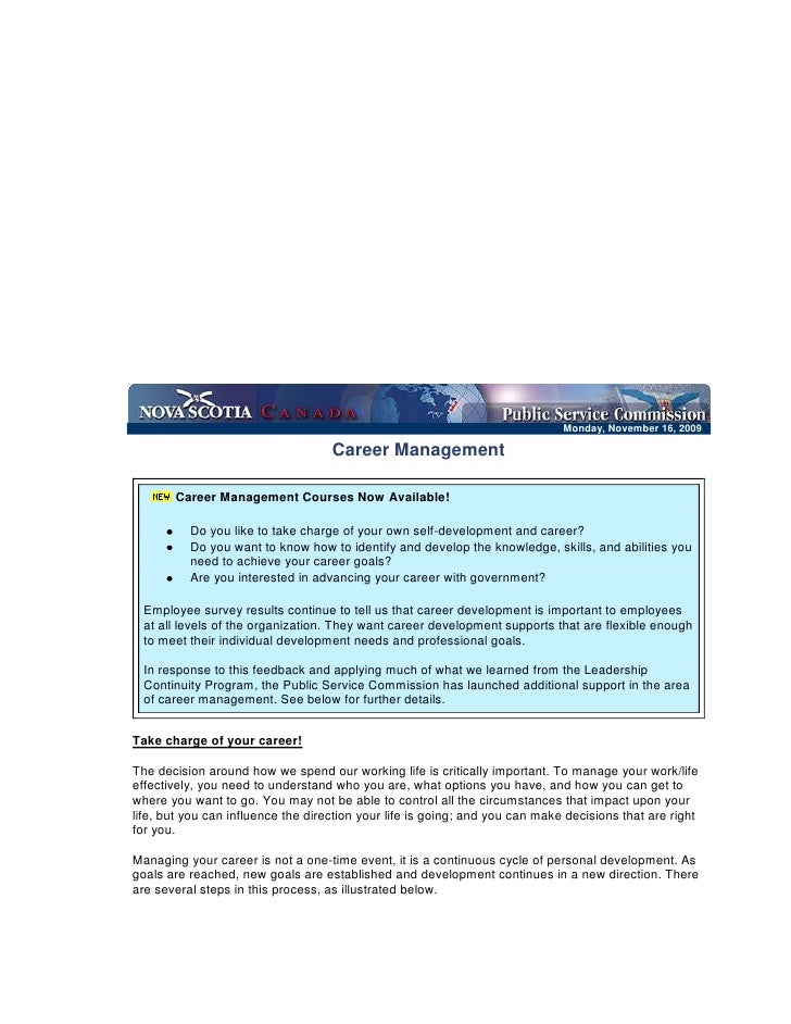 Monday, November 16, 2009  <br />Career ManagementCareer Management Courses Now Available! Do you like to take charge of...