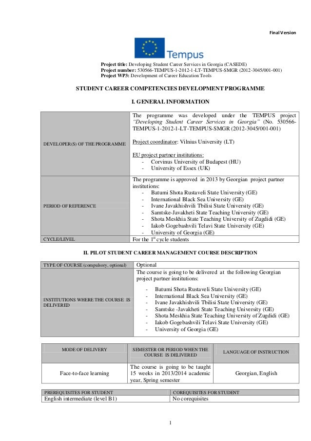 1 Final Version Project title: Developing Student Career Services in Georgia (CASEDE) Project number: 530566-TEMPUS-1-2012...