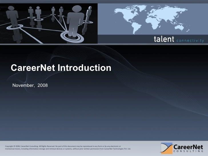 CareerNet Introduction November,  2008