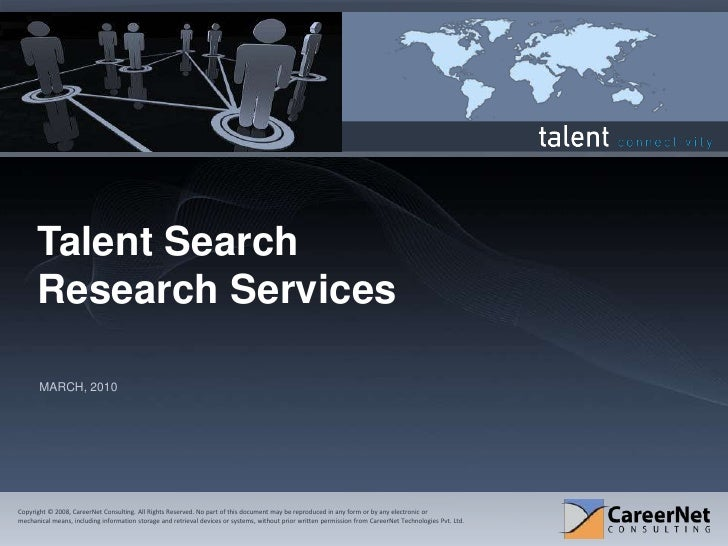 Talent Search Research Services<br />MARCH, 2010<br />