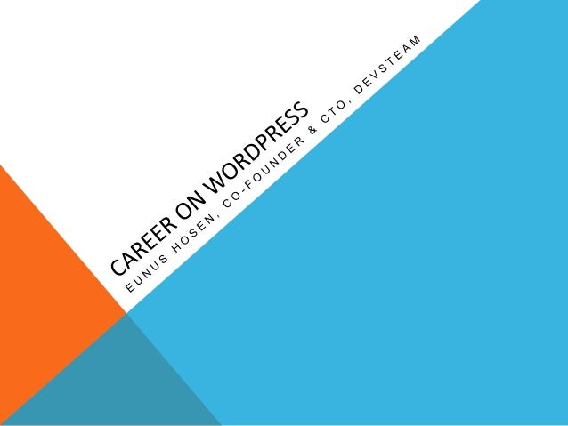 Career on WordPress: How to get started with WordPress