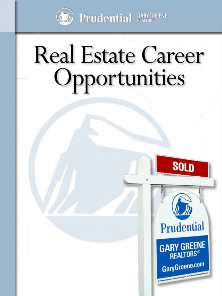 Real Estate Career Information Packet - Prudential Gary Greene, Realtors - The Woodlands TX