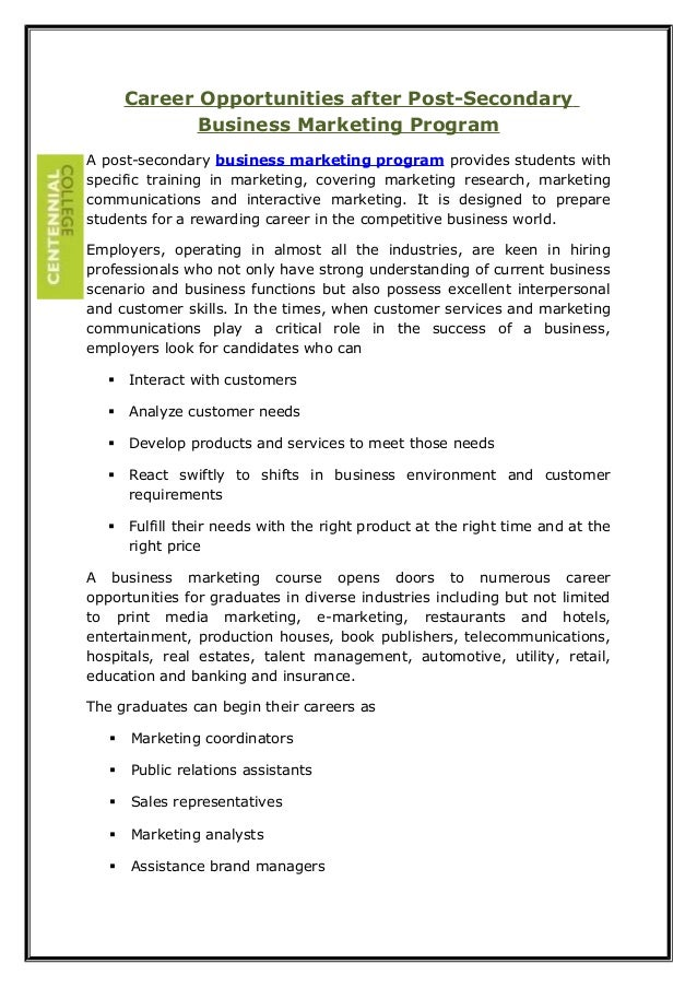 Career Opportunities after Post-Secondary Business Marketing Program A post-secondary business marketing program provides ...