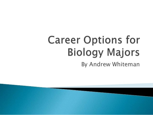 jobs for biology majors out of college get a writer
